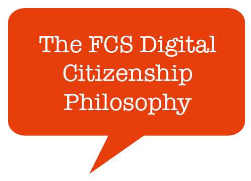 The FCS Digital Citizenship Philosophy