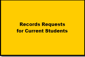 Records Request for Current Students
