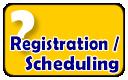 Registration / Scheduling Information